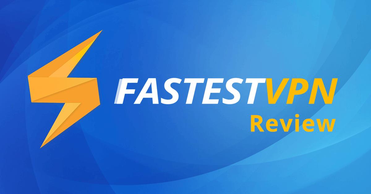 FastestVPN Review