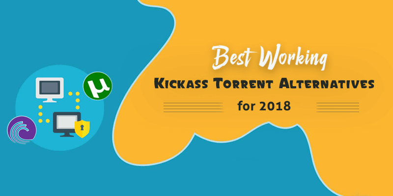 kickass torrent alternatives for 2018