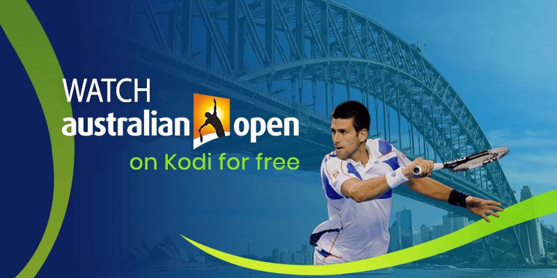 Watch Australia open on kodi free