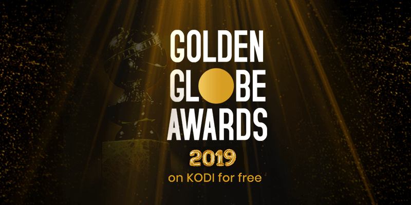 golden globe awards 2019 kodi free