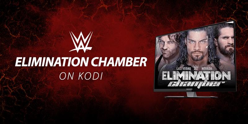 wwe elimination chamber kodi