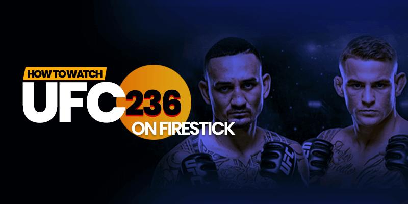 ufc 236 firestick