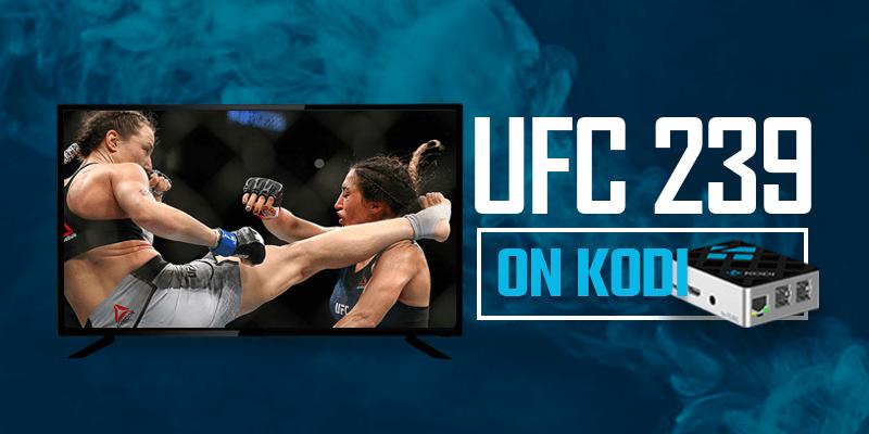 UFC 239 on kodi-TopVPNService