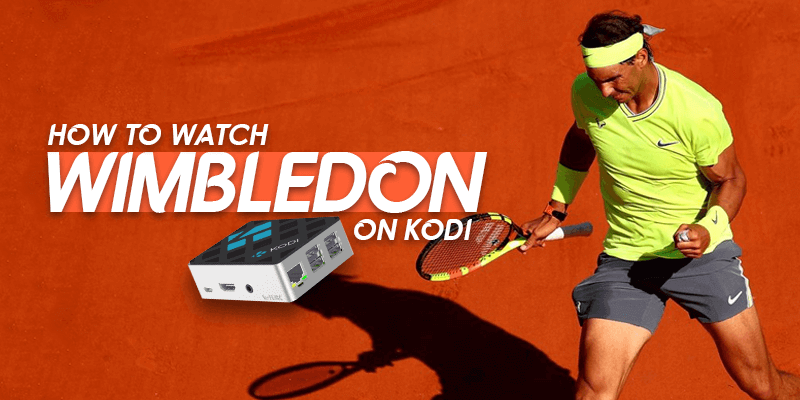 Watch Wimbledon on Kodi