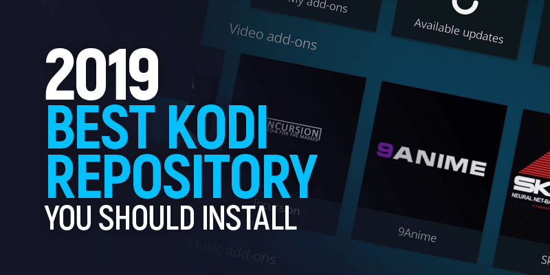 Best Kodi Repository You Should Install