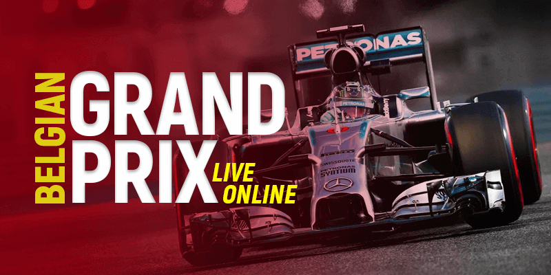 Watch Belgian Grand Prix Live Online on Topvpnservice