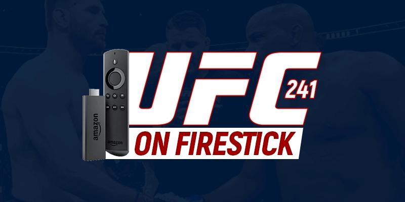 UFC 241 on Firestick