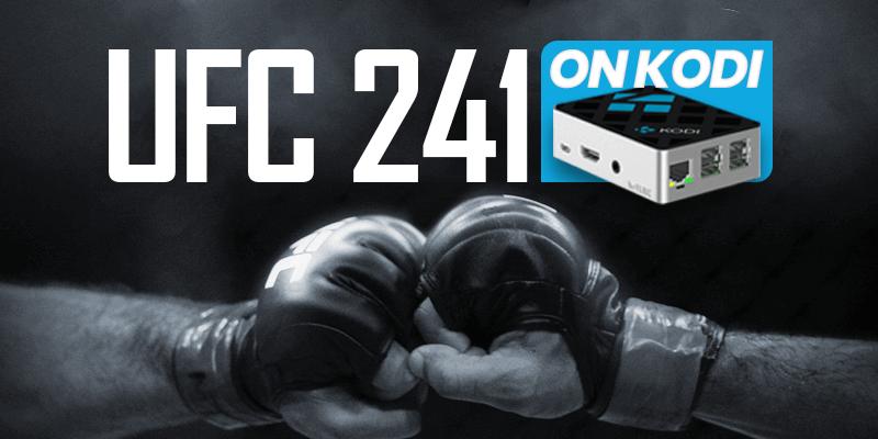 UFC 241 on Kodi