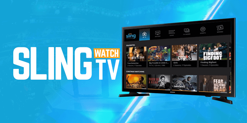Watch Sling TV