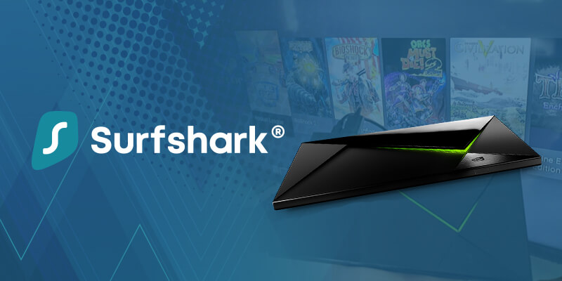 Using SURFSHARK on Nvidia Shield TV