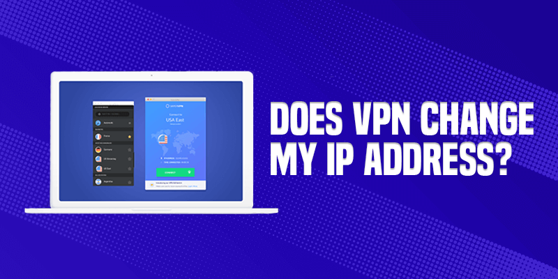 Does VPN Change My IP Address Recovered