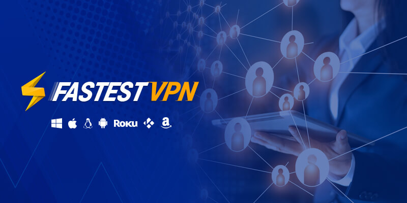 FastestVPN 10 device Multi Login