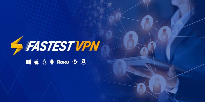 FastestVPN 10 device Multi Login