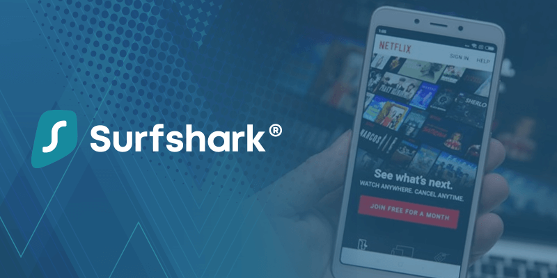 Surfshark VPN Accessing Netflix Without Restriction