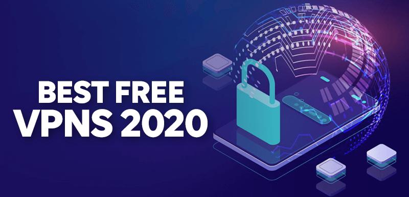 Best Free VPNs 2020