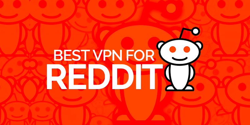 Best VPN Reddit Users Voted for in 2020