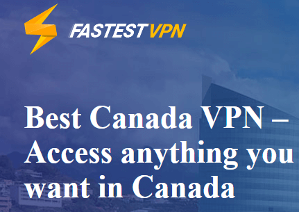FastestVPN Canada