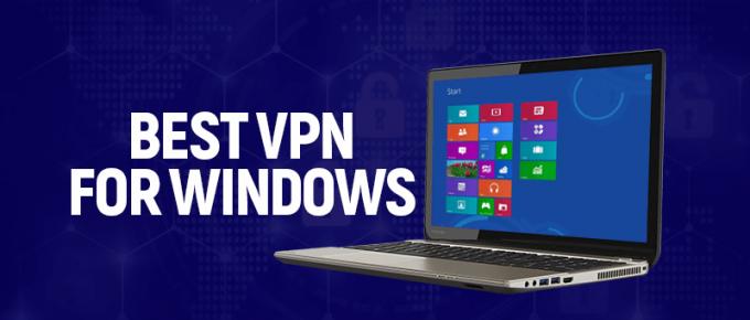 Best VPN for Windows 2020