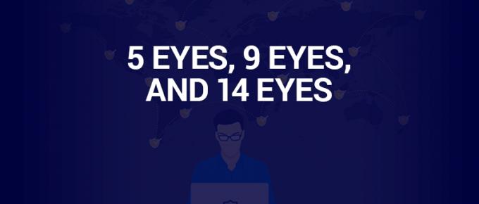 5 eyes,9 eyes,and 14 eyes