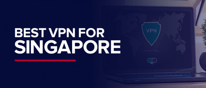 Best VPN for Singapore