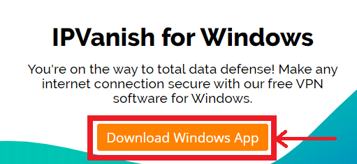 Download the IPVanish Windows app