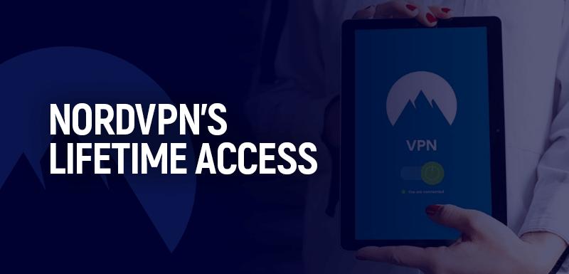 NordVPN's Lifetime Access