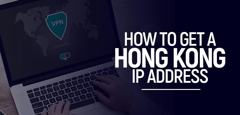 Hong Kong IP Address