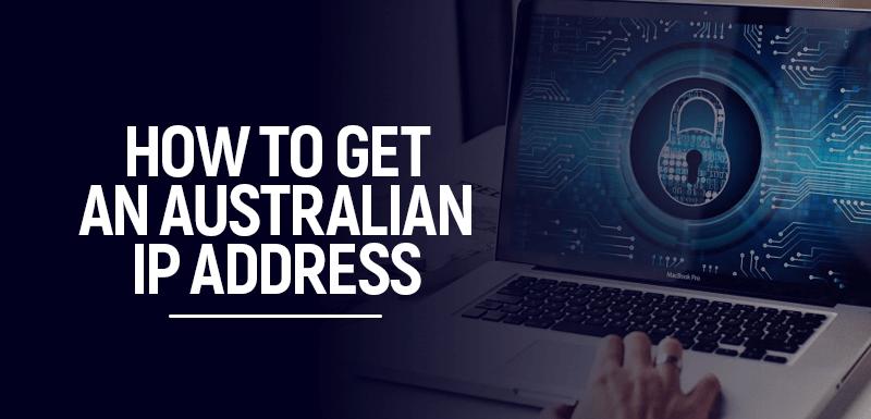 Australian IP Address