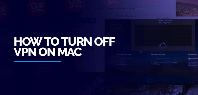 How-to-turn-off-VPN-on-Mac