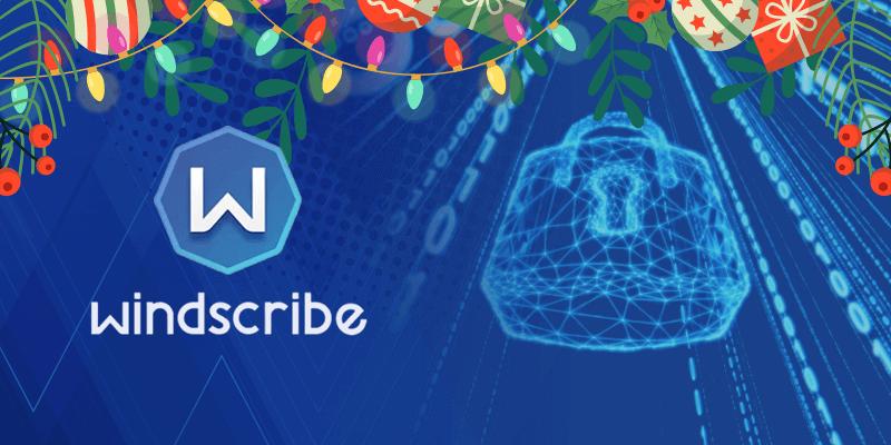 Windscribe Christmas Deal
