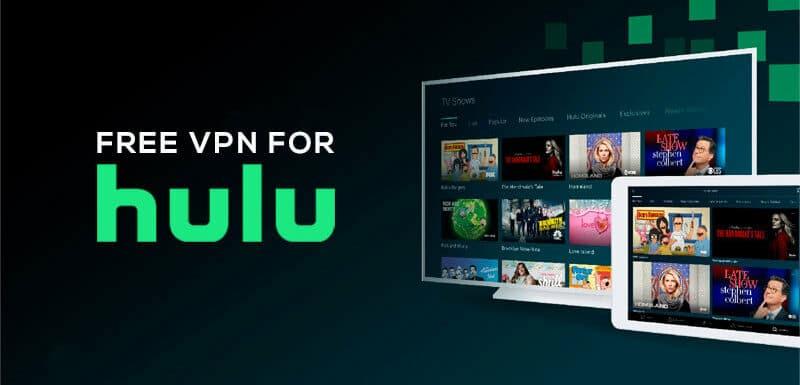 Free VPN for Hulu
