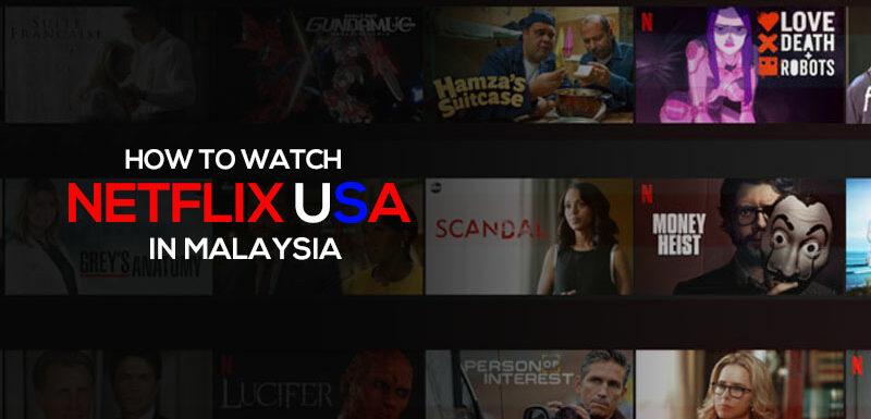 Netflix USA in Malaysia