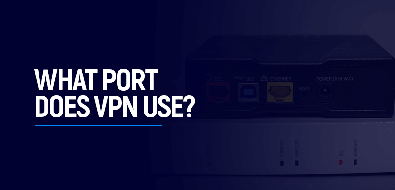 What port does VPN use