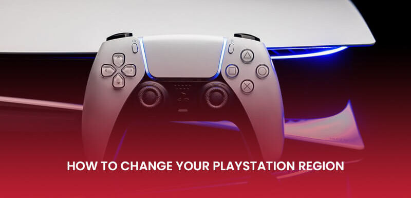 How to Switch Playstation Region