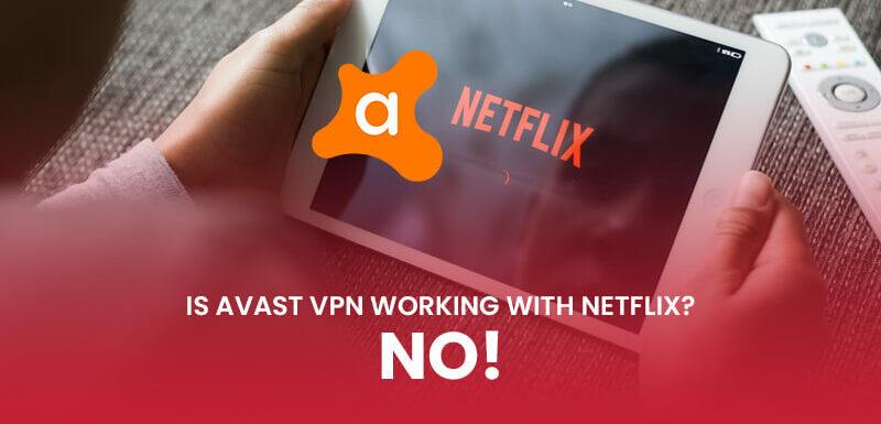 Avast VPN Netflix