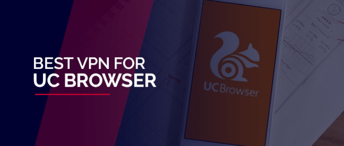 VPN for UC Browser