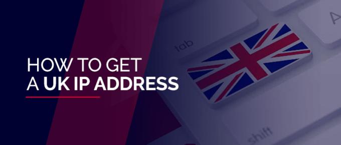UK IP Address
