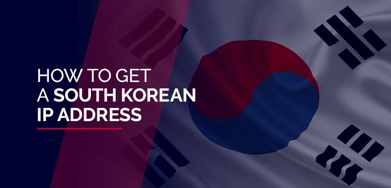 South Korean IP Address